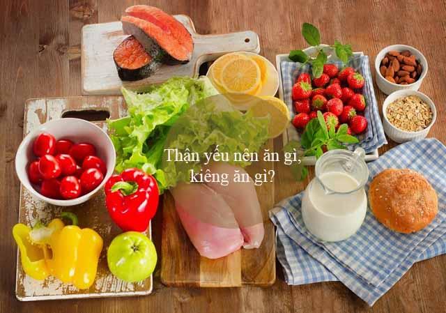 Thận yếu kiêng ăn gì